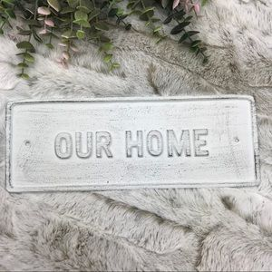Cast Iron Our Home Sign Rustic Farmhouse